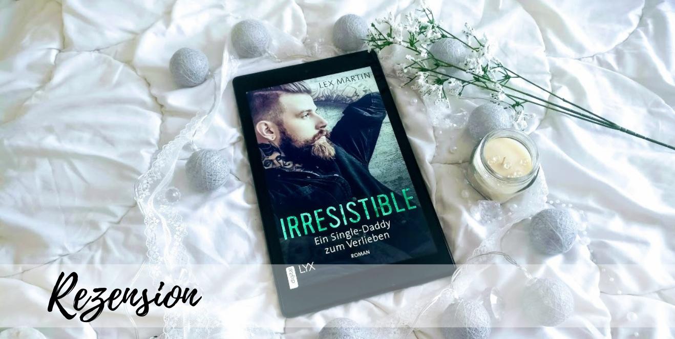 Irresistible - Ein Single-Daddy zum Verlieben
