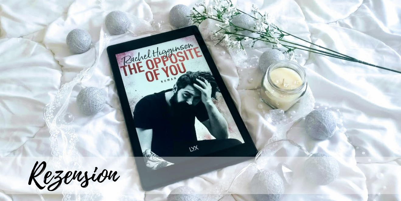 The Opposite of You von Rachel Higginson