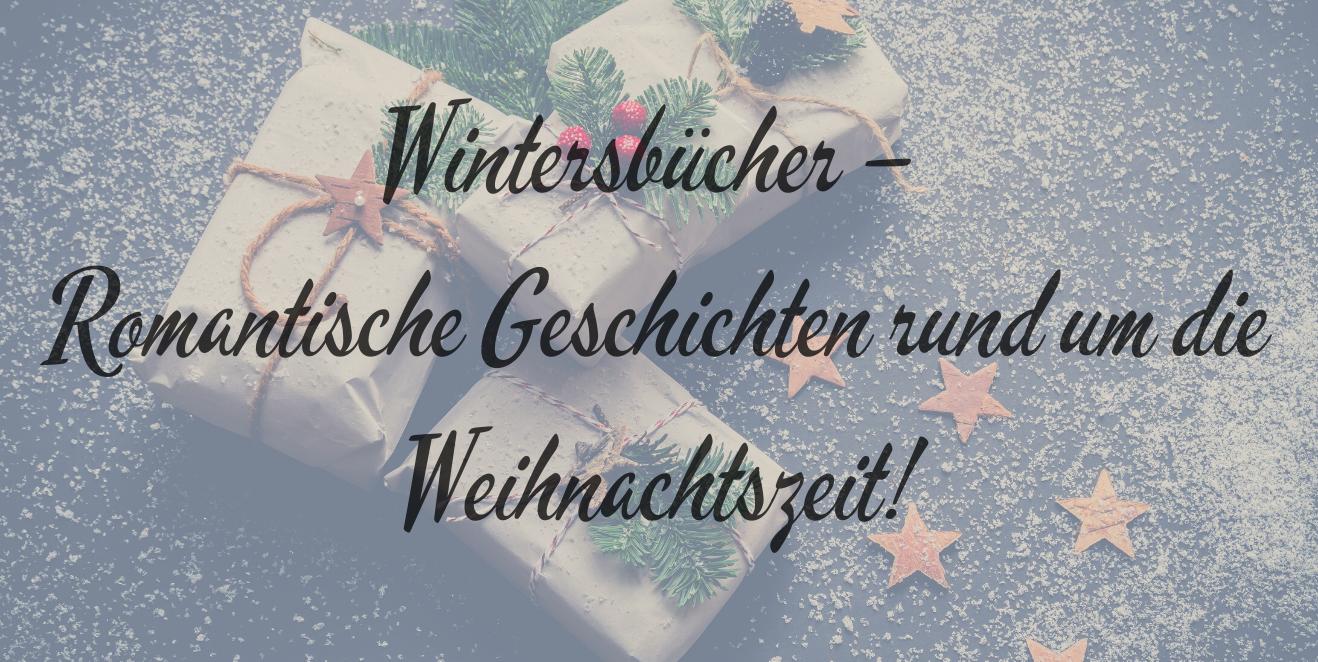 Winterbücher - Romantische Geschichten rund um die Weihnachtszeit (1)