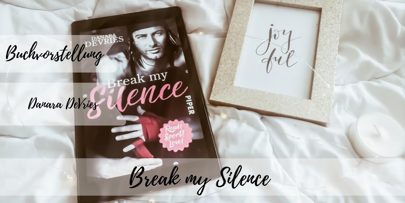 Break my Silence