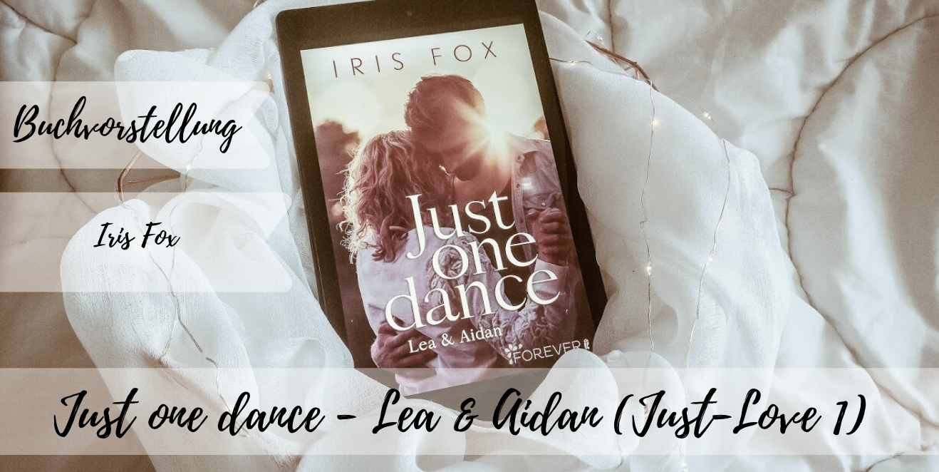 Just one dance - Lea & Aidan (Just-Love 1)