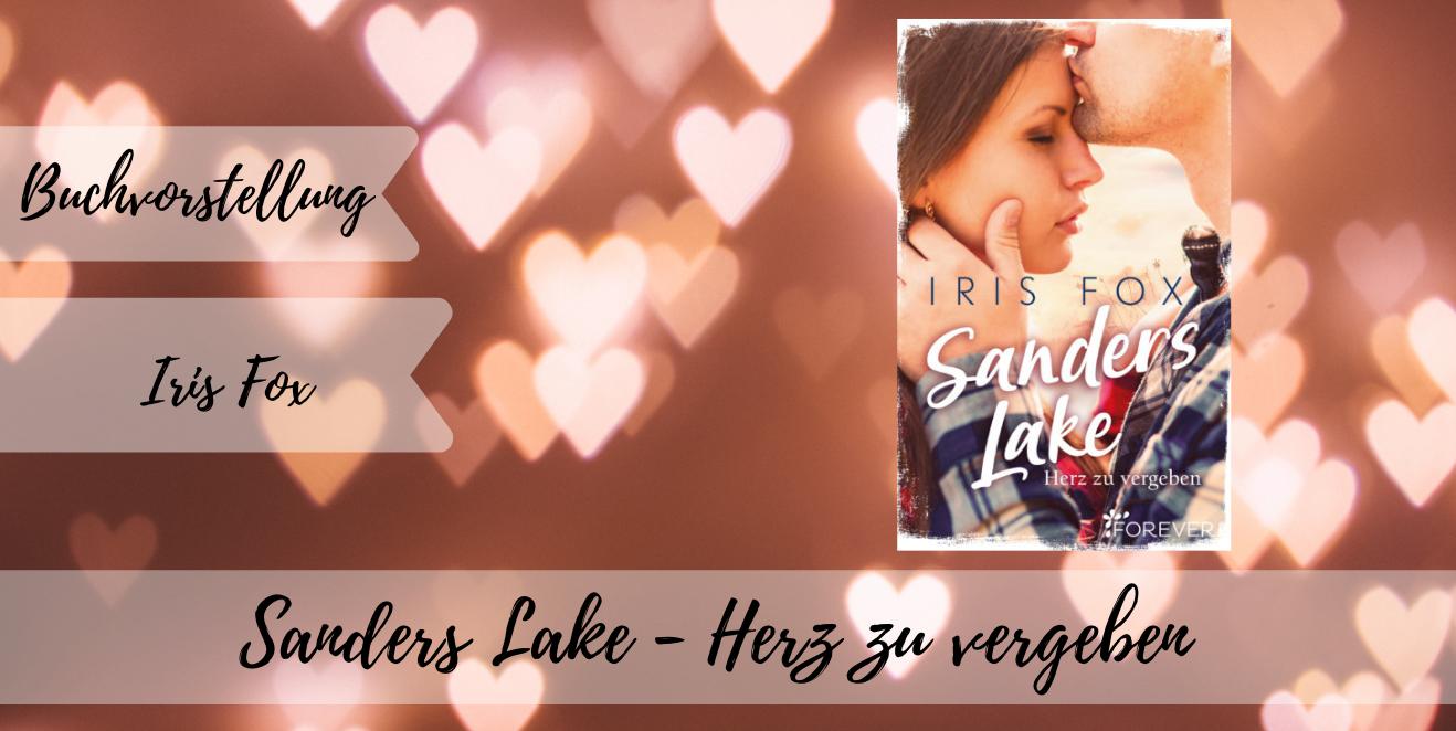 Sanders Lake - Herz zu vergeben