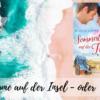 Sommerträume auf der Insel - oder Herzchaos