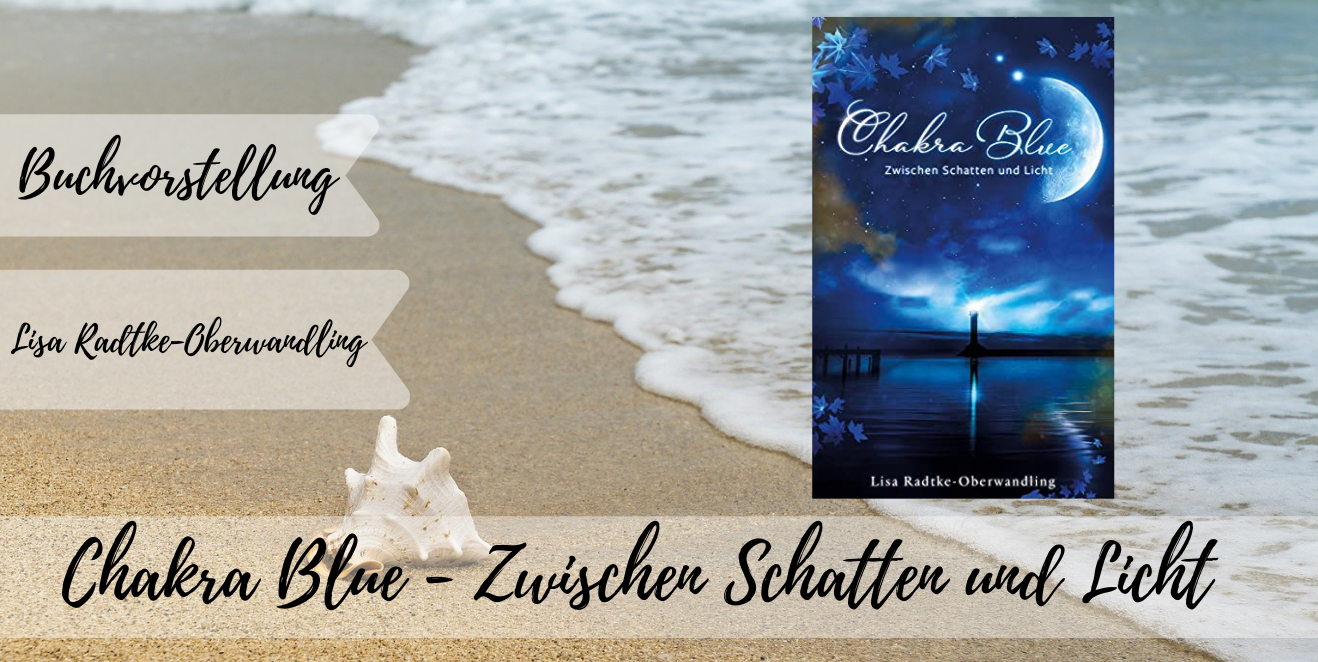 Chakra Blue - Zwischen Schatten und Licht