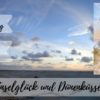 Inselglück und Dünenküsse