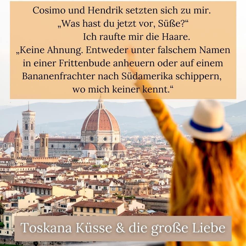 Toskana Küsse und die große Liebe